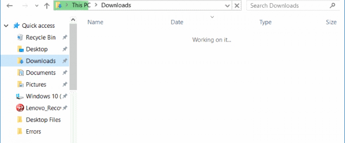 How to fix 'Working on it   ' Slow Downloads Folder on