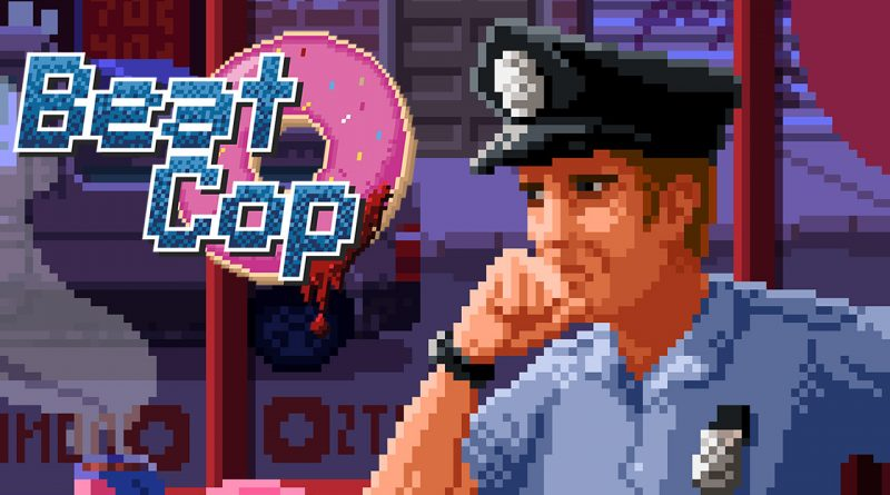 Beat Cop Review: Pixelated chaos in Brooklyn | Shacknews