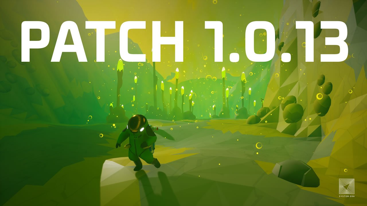 Astroneer update version 1.0.13.0 patch notes fixes and changes