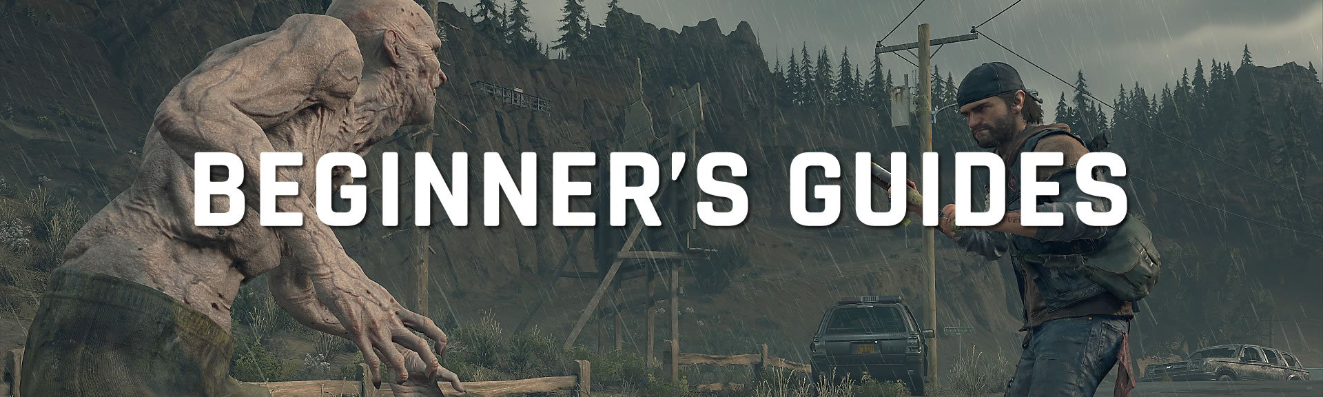 Days Gone beginner's guides