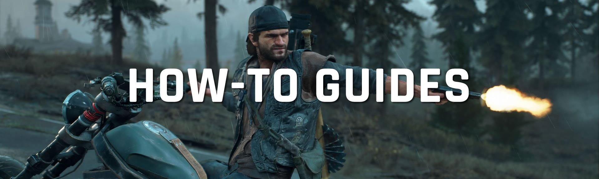 Days Gone walkthrough FAQ guides how-to
