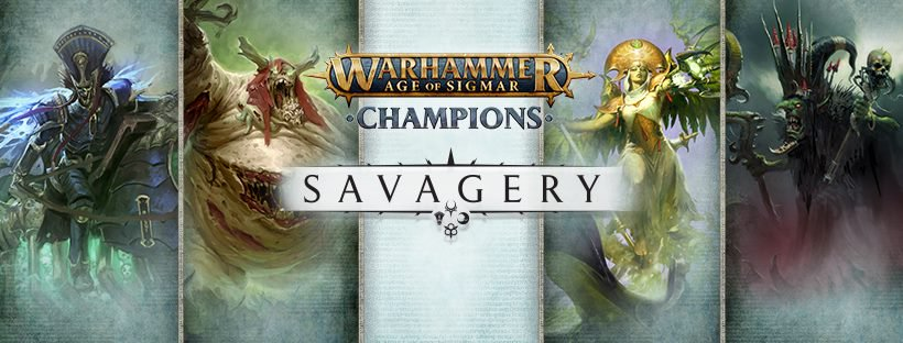 The latest Warhammer Age of Sigmar: Champions expansion is Savagery.