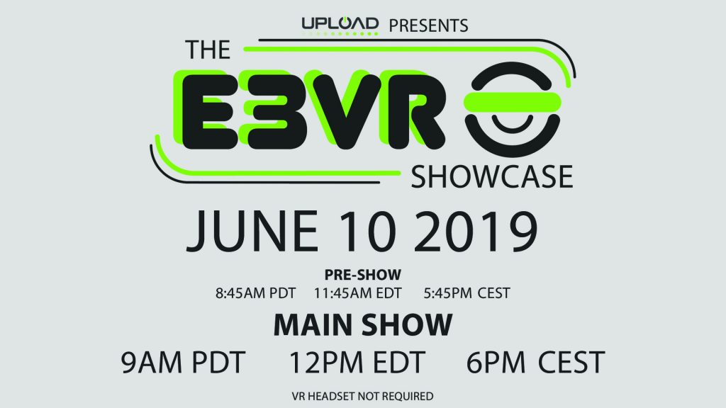 Watch the E3 2019 Upload VR Showcase here