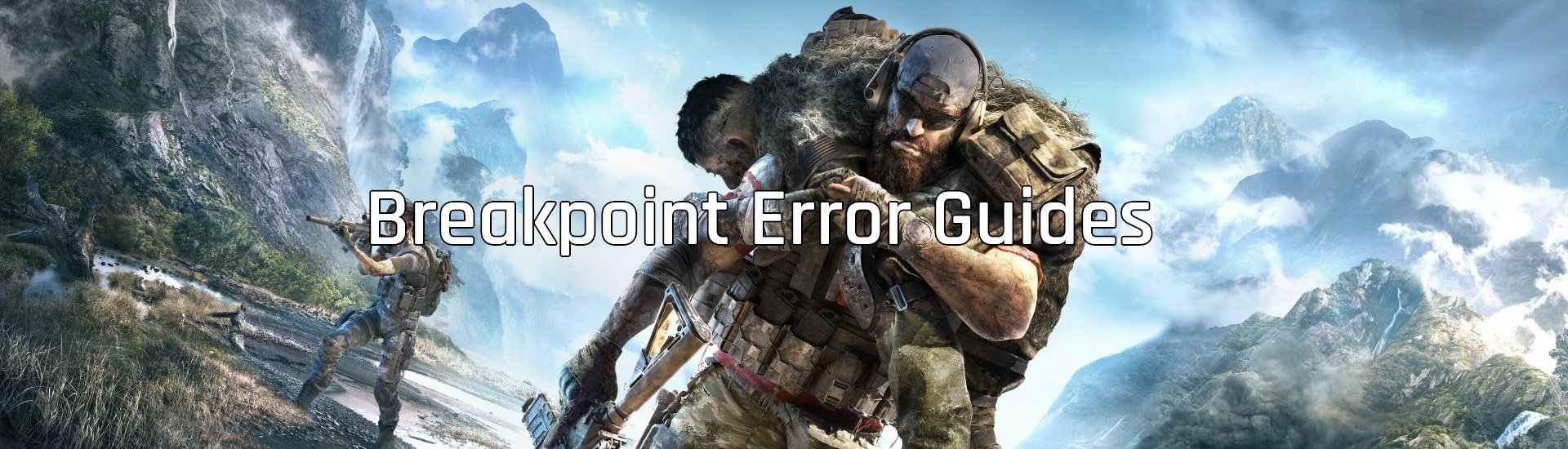 Breakpoint error guides