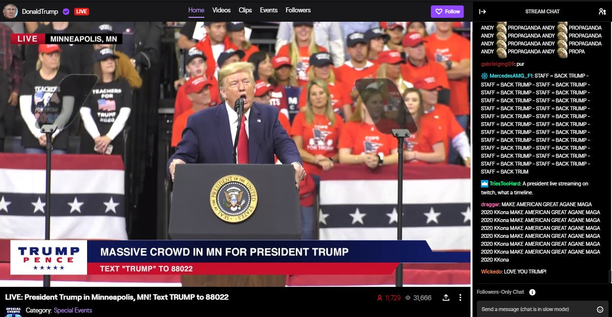 The President broadcast a rally on Twitch last night. (Image courtesy of Rod Breslau)