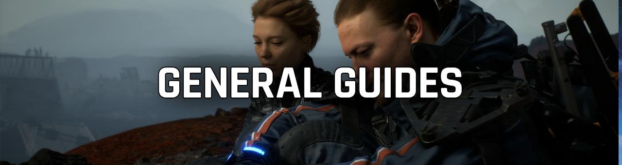 general guides - Death Stranding