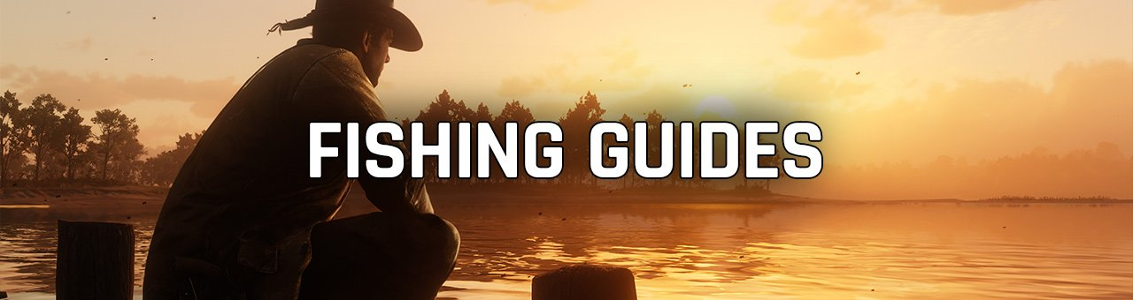 Fishing Guides Red Dead Redemption 2