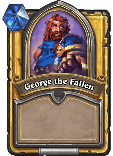 George the Fallen