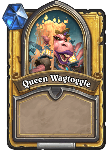 Queen Wogtaggle
