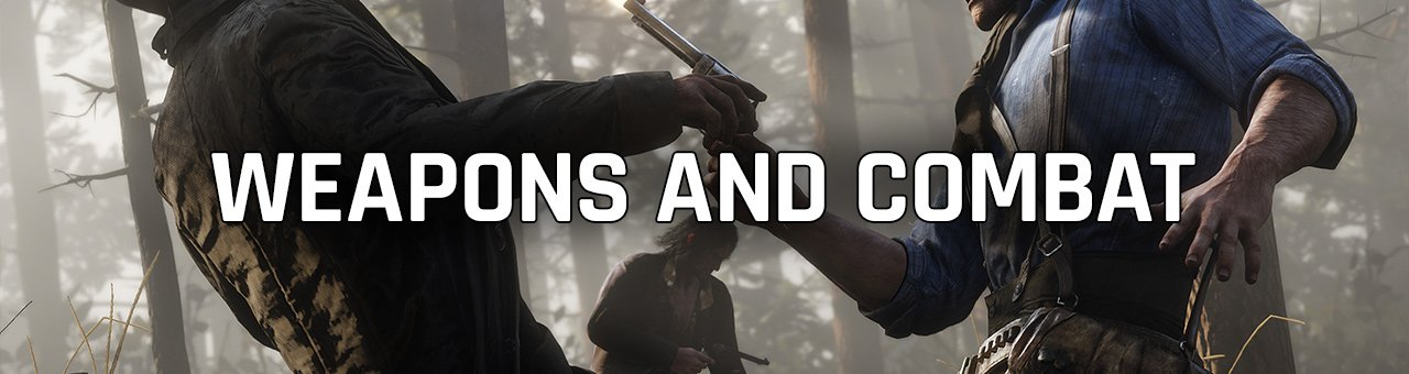 Weapons and Combat in Red Dead Redemption 2