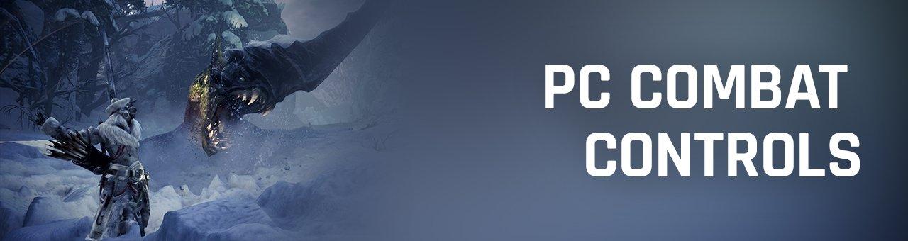 Monster Hunter World: Iceborne PC controls