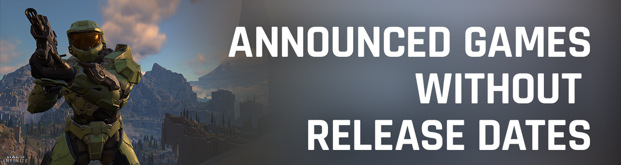 games with unannounced release dates