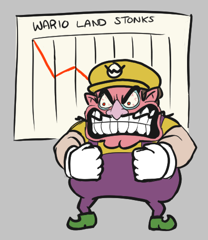 Wario's portfolio has taken a hit during the quarter. -image courtesy of u/BootScoot on Newgrounds